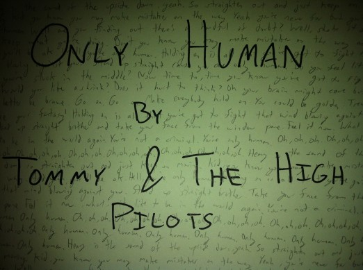 Only Human by Tommy & The High Pilots